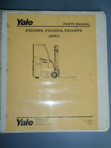 Yale Parts Manual Esc030fa _ Esc035fa _ Esc040fa a883 Electric Fork Lift