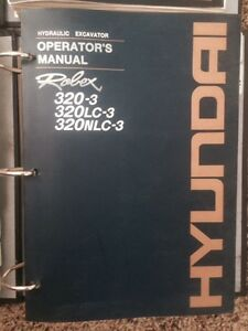 Hyundai Excavator 320 3 320lc 3 320nlc 3 Robex Owners Manual And Parts Manual