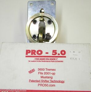 2001 Up Mustang Pro 5 0 3650 Tremec Shifter Brand New