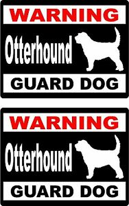 2 Warning Otterhound Guard Dog Car Windows Bumper Vinyl Decals Stickers