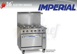 New 36 Electric Commercial Range 6 Plates 1 Oven Imperial Ir 6 e