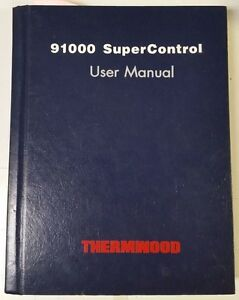 Thermwood 91000 Supercontrol User Manual