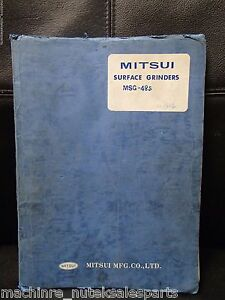 Mitsui Operating Manual Msg 48s Surface Grinder 1984