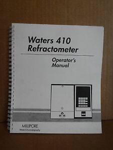Waters Millipore Corporation 410 Refractometer Operations Manual Guide Book