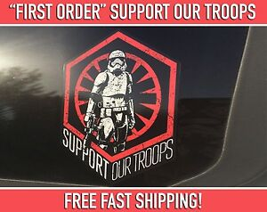 Support Our Troops Star Wars First Order Stormtrooper Bumper Sticker Decal Jdm