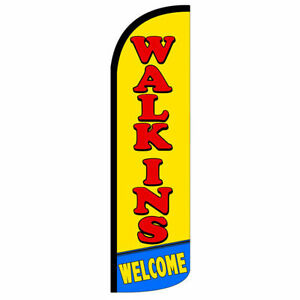 Walk Ins Welcome Windless Swooper Feather Flag Banner Sign 3x11 5 Yq