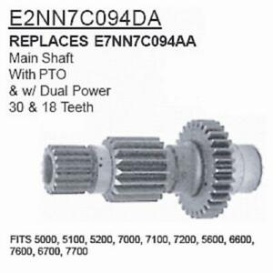 E2nn7c094da Made To Fit Ford Tractor Main Shaft 5000 5100 5200 7000 7100 7