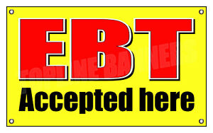 3 X 5 Ft Ebt Cards Banner Sign Snap Accepted Here Electronic Benefits Transfer