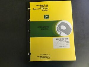 John Deere 3020 Row crop Utility And Grove And Orchard Tractors Operators Manual