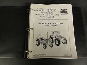 Ford 4 cylinder Tractors 5640 7740 Service Parts Catalog Fnh 17451 1991