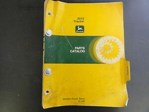 John Deere 2010 Tractor Parts Catalog Pc 689