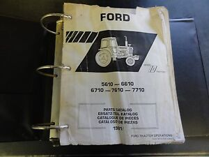 Ford 5610 6610 6710 7610 7710 Parts Catalog 1981