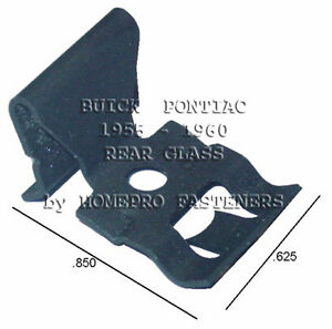 Fits Buick Fits Pontiac 55 56 57 58 59 60 Rear Glass Reveal Moulding Clips 20