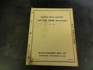 Allis Chalmers 60 All Crop Harvester Dealer Parts Catalog Manual