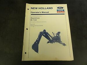 New Holland Ford B 134 Backhoe Operator s Manual
