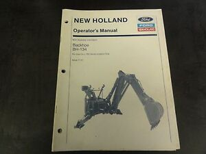New Holland Ford Bh 134 Backhoe Operator s Manual