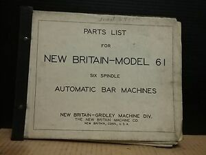 New Britain Model 61 Six Spindle Automatic Bar Machines Parts List