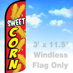 Sweet Corn Windless Swooper Flag Feather Banner Sign 3x11 5 Ft Rq
