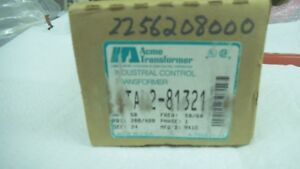 Acme Industrial Control Transformer Ta 2 81321 208 To 480 In 50 Va Usa Nos