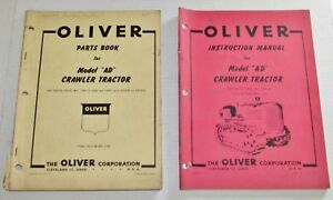 Oliver Ad Crawler Tractor Instruction Parts Manuals