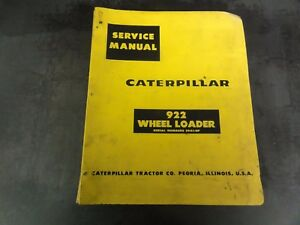 Caterpillar Cat 922 Wheel Loader Repair Service Manual