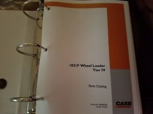 Case 1021f Wheel Loader Tier Iv Parts Catalog Print No 84590392 Issued 1 2012