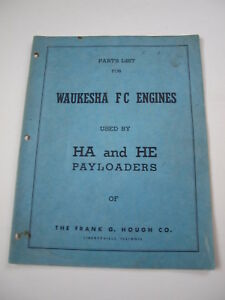Ih Hough Ha He Front end Wheel Pay Loader Tractor Waukesha Fc Engine Parts List