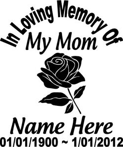 In Loving Memory Of Flower Rose Decal 6 Mom Window Sticker Custom Memorial Car