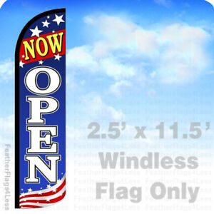 Now Open Windless Swooper Feather Flag 2 5x11 5 Banner Sign Patriotic Bz