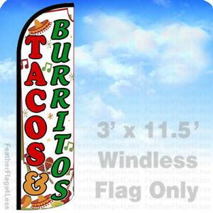 Tacos Burritos Windless Swooper Flag Feather Banner Sign 3 x11 5 Wq