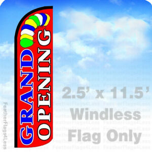 Grand Opening Windless Swooper Flag Feather Banner Sign 2 5 x11 5 Balloons Rz