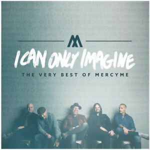 MercyMe I Can Only Imagine The Very Best Of Mercyme New CD $13.78