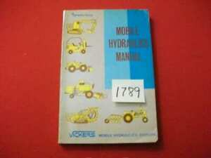 Sperry Rand Vickers Mobile Hydraulics Manual Heavy Equipment farm 1st Ed Htf