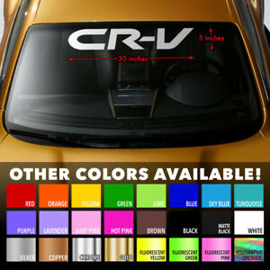 Honda Crv Cr V Windshield Banner Vinyl Long Lasting Premium Decal Sticker 30 X5