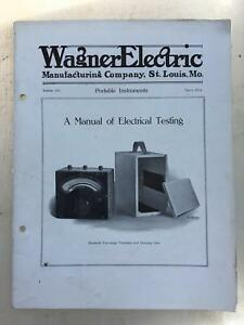 1914 Wagner Electric Portable Electric Testing Instruments Catalog Antique 48 Pg