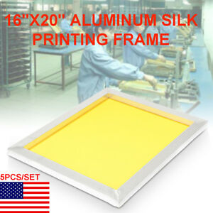 5pcs Aluminum Silk Screen Frame For Screen Printing 16x20 300 Meshs 120t