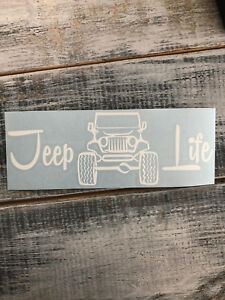 Jeep Life Vinyl Decal Sticker Many Colors