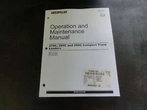 Caterpillar Cat 279c 289c 299c Compact Track Loaders Operation Maintenanc Manual