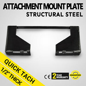 1 2 Quick Tach Attachment Mount Plate Universal Kubota Skid Steer