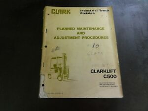 Clark Clarklift C500 Forklift Maintenance Adjustments Procedures Manual