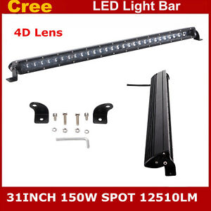 Slim 31inch Spot 150w Cree Led Work Light Bar Single Row 4d Len Lamp Atv 30 32