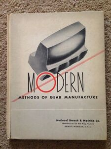 Modern Methods Of Gear Manufacture Second Edition National Broach machine
