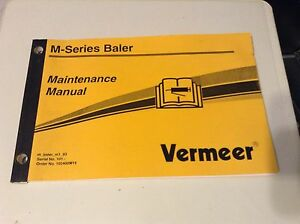 105400w11 Is A New Maintenance Manual For A Vermeer M series Round Baler