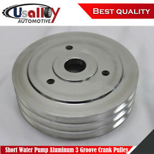 Suits Bbc Chevy 396 427 454 Swp Short Water Pump Aluminum 3 Groove Crank Pulley