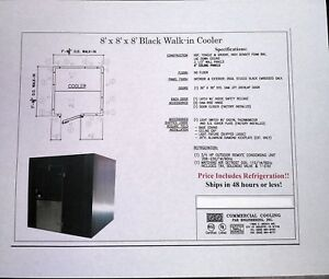 New Black 8 X 8 X 8 Walk in Cooler With Remote Refrigeration