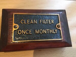 Original Genuine Old Industrial Cast Brass Sign Clean Filter Once Monthly