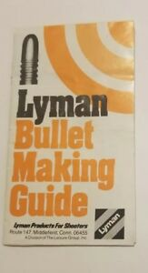 Vintage LYMAN BULLET MAKING GUIDE Lyman Products Corp  Middlefiedl Pamphlet