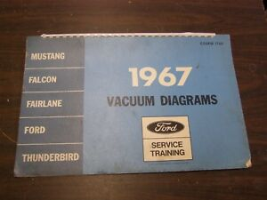 Oem Ford 1967 Vacuum Diagram Book Mustang Falcon Fairlane Galaxie Shop Manual