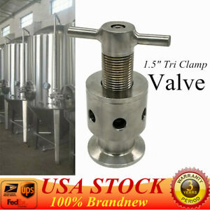 1 5 Tri Clamp Adjustable Pressure Relief Safety Valve Sanitary Stainless Usa