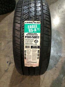 4 New 205 50 17 Goodyear Eagle Rs A Tires